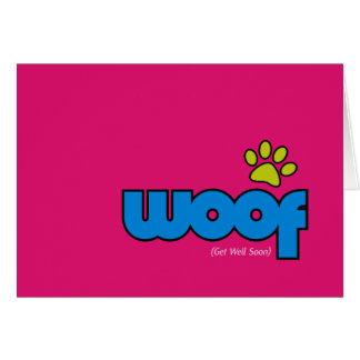 Woof Get Well Card