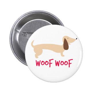 Woof Woof 6 Cm Round Badge