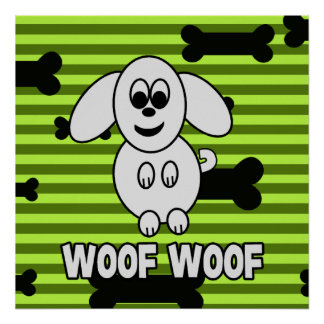 Woof Woof Doggy Poster