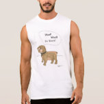 Woof! ,Woof!, I'm Yours Sleeveless T-shirt