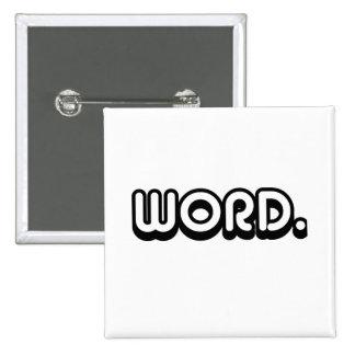 Word 15 Cm Square Badge