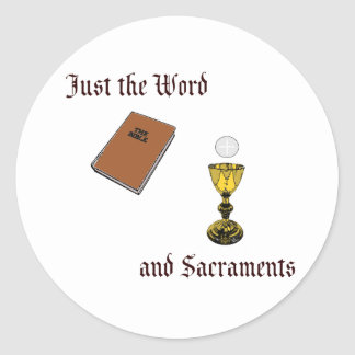 Word and Sacraments Round Sticker