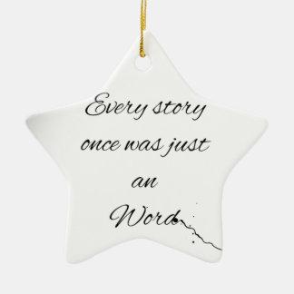 Word Quote Ceramic Star Decoration