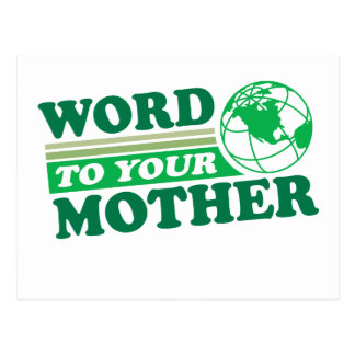 Word To Your Mother Postcard