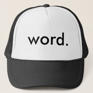 word. trucker hat