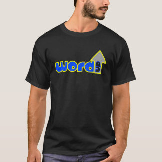 Word Up? T-Shirt