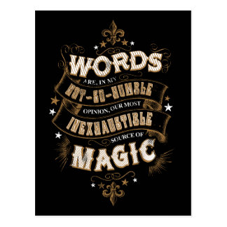 Words Are Our Most Inexhaustible Source Of Magic Postcard
