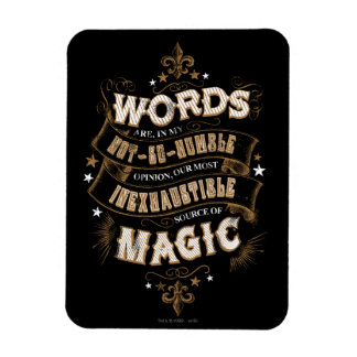 Words Are Our Most Inexhaustible Source Of Magic Rectangular Photo Magnet