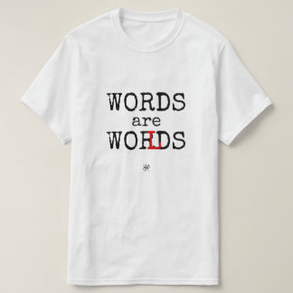 Words are Worlds! T-Shirt
