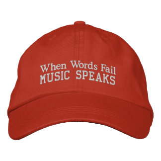 Words Fail Music Speaks Cap Embroidered Baseball Cap