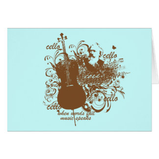 Words Fail Music Speaks Cello Musician Card