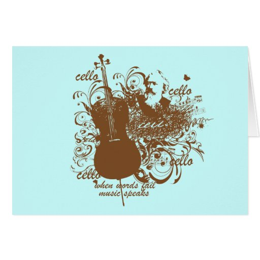 Words Fail Music Speaks Cello Musician Greeting Cards