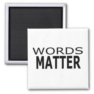 Words Matter Magnet