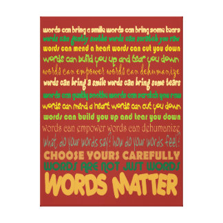 Words Matter Wrapped Canvas Stretched Canvas Prints