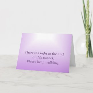 Words of Encouragement, Light at end of tunnel Card
