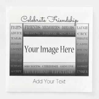 Words Of Friendship-Picture Frame by ShirleyTaylor Disposable Napkins