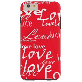 Words of love red and white tough iPhone 6 plus case