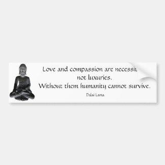 Words of the Dalai Lama Car Bumper Sticker
