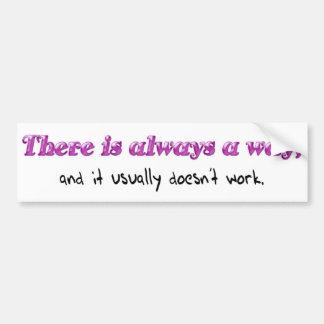 Words of Wisdom 6 Bumper Sticker