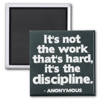 Work and Discipline Quote Postcard Square Magnet