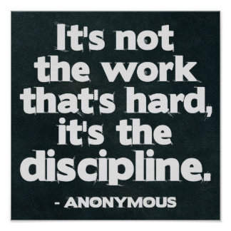 Work and Discipline Quote Poster