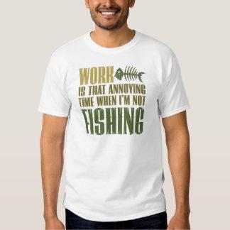 Work And Fishing Tee Shirt
