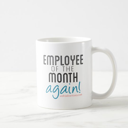 Work at Home Employee of the Month Again
