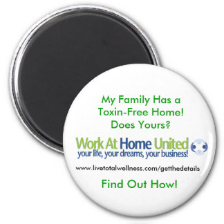 Work At Home United Magnet. 6 Cm Round Magnet