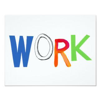 Work business employment job worker art words 11 cm x 14 cm invitation card