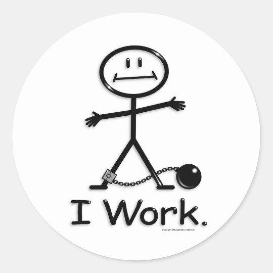Work Classic Round Sticker