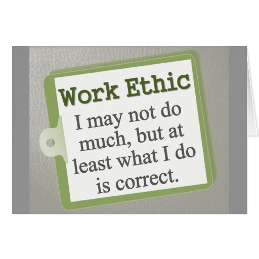 Work Ethics in the Workplace