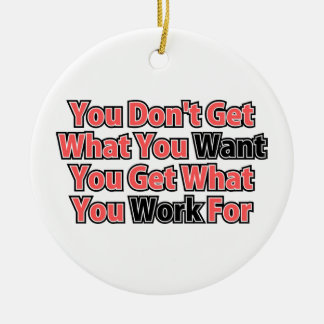 Work For It Inspirational Saying Christmas Ornament
