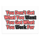 Work For It Inspirational Saying Postcard