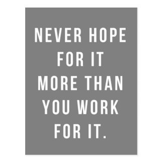 Work For It Quote Postcard