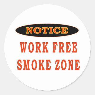 WORK FREE SMOKE ZONE ROUND STICKER