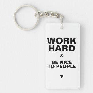 Work Hard & Be Nice To People Key Chain: White Key Ring