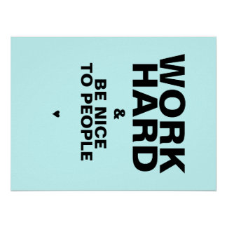 Work Hard & Be Nice To People Poster: Blue Poster