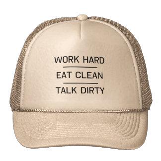 Work Hard, Eat Clean, Talk Dirty Cap