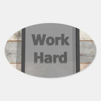 Work hard oval sticker