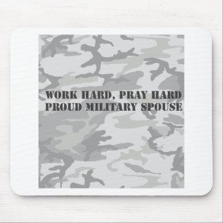 work hard pray hard proud military spouse mousepad