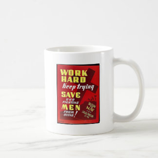 Work Hard Save Men Mug