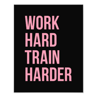 Work Hard Train Fitness Motivational Quote Pink Bl Art Photo