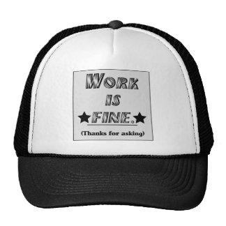 Work is Fine Mesh Hats
