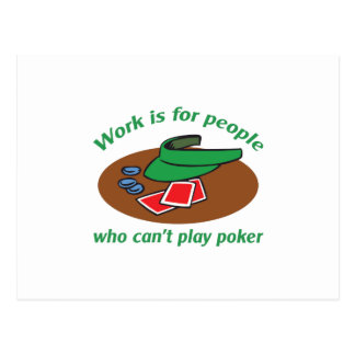 WORK IS FOR PEOPLE POSTCARD