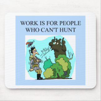 work is for people who can't hunt mouse pad