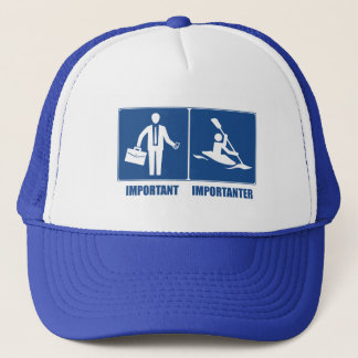 Work Is Important, Kayaking Is Importanter Trucker Hat