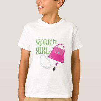 Work It Girl T-Shirt