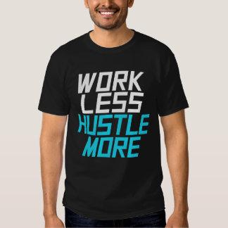 Work Less Hustle More - Aqua Tees