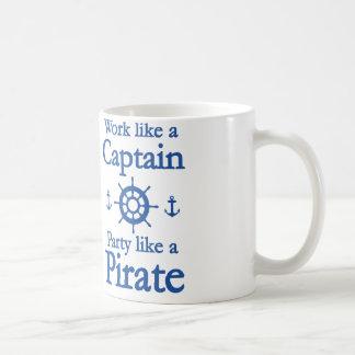 Work Like A Captain Party Like A Pirate Basic White Mug