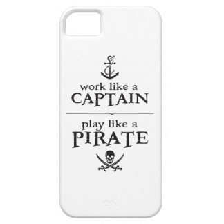 Work Like a Captain, Play Like a Pirate Barely There iPhone 5 Case
